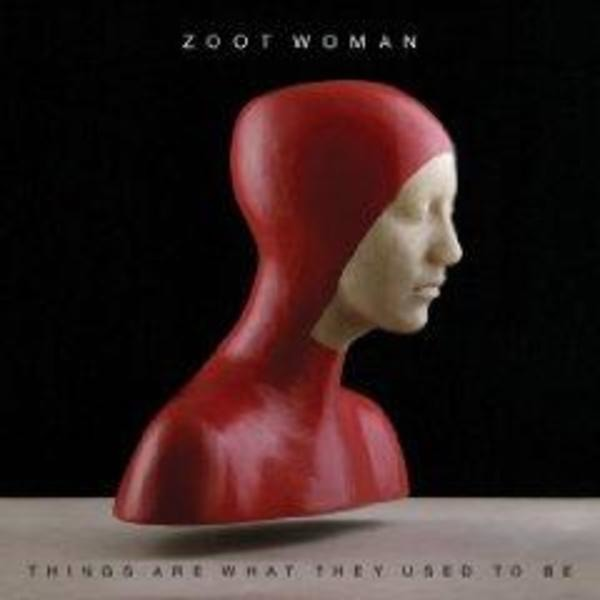 ZOOT WOMAN - Things Are What They Used to Be - CD