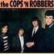 The Cops 'N Robbers